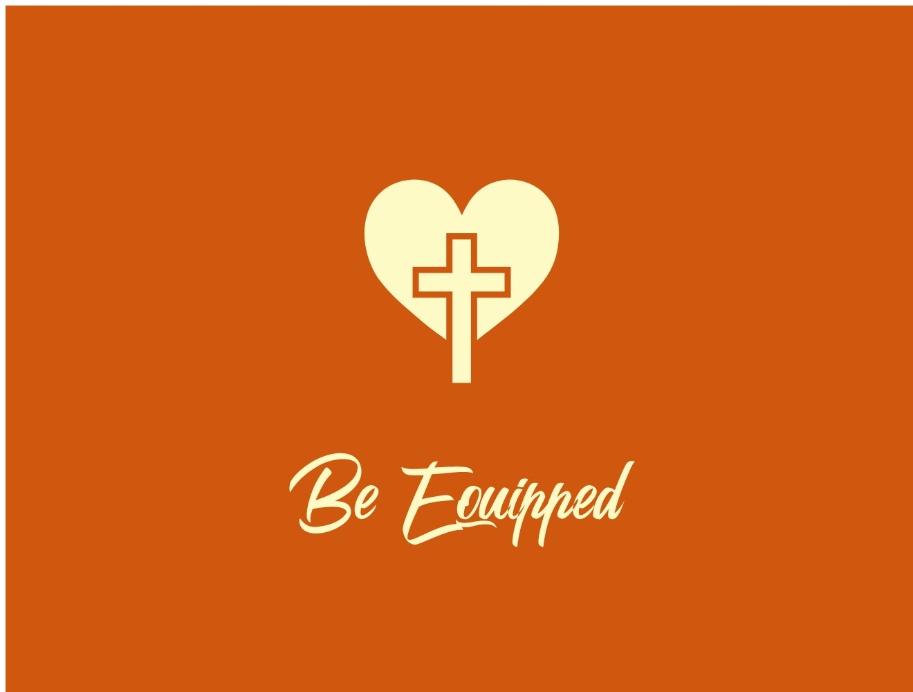 Be Equipped